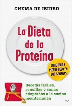 La dieta de la prote na recetas f ciles sencillas y for Chema de isidro canal cocina