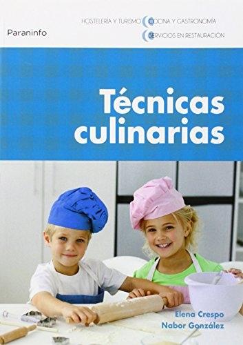 T cnicas culinarias elena crespo nabor gonz lez la for Tecnicas culinarias de la cocina francesa