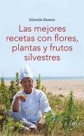 Las mejores recetas con plantas y frutos silvestres