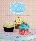 Belle cupcakes.Recetas f�ciles y divertidas al alcance de todos