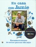 En casa con Jamie. Encuentra tu manera de cocinar para una vida mejor.