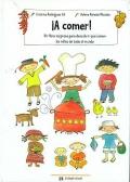 �A comer! Un libro sorpresa para descubrir qu� comen los ni�os de todo el mundo