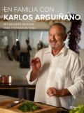 En familia con Karlos Argui�ano. Mis mejores recetas para cocinar en casa
