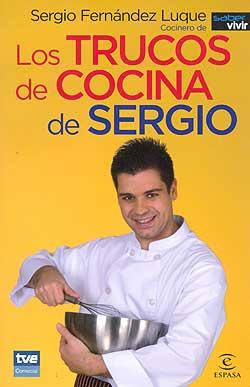 los trucos de cocina de sergio sergio fern ndez luque