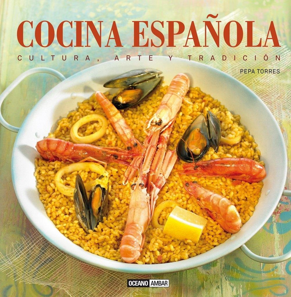 Cocina espa ola cultura arte y tradici n tapa dura pepa for Cocina espanola