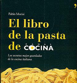 El libro de la pasta de canal cocina los secretos mejor for Los mejores libros de cocina