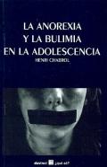 La anorexia y la bulimia en la adolescencia.
