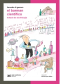 El barman científico. Tratado de alcohología