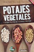 Potajes vegetales y otros platos de cuchara veganos