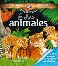 La increíble enciclopedia Larousse Bebés animales