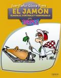 El jamón: elegirlo, cortarlo y saborearlo para torpes.