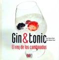 Gin & Tonic. El rey de los combinados.