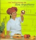 Las tentaciones de Eva Arguiñano. Nuevos postres caseros.