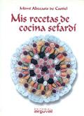 Mis recetas de cocina sefardí