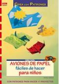 Aviones de papel fáciles de hacer para niños.