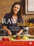 Raw básico. Cocina cruda.