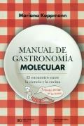 Manual de gastronomía molecular. El encuentro entre la ciencia y la cocina