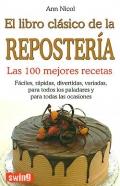 El libro clásico de la repostería. Las 100 mejores recetas.