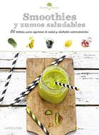 Smoothies saludables. 50 bebidas para vigorizar tu salud y disfrutar saboreándolas