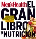 El gran libro de la nutricion. La guía definitiva para comer mejor, tener buen aspecto y mantenerte en tu peso