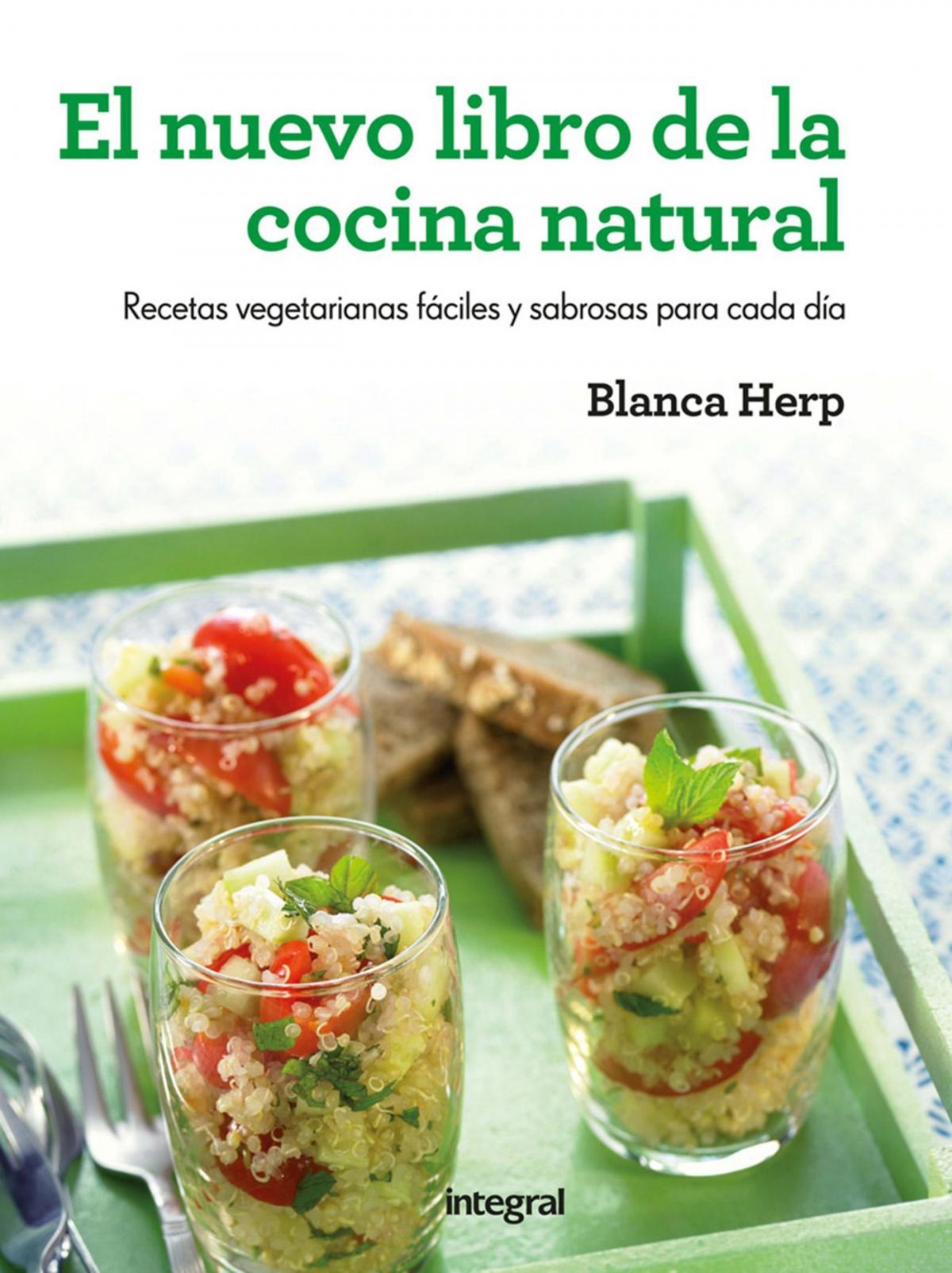El Nuevo Libro De La Cocina Natural Recetas Vegetarianas Faciles Y - Recetas-vegetarianas-faciles