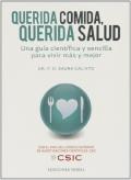 Querida comida, querida salud. Una guía científica y sencilla para vivir más y mejor