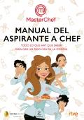 Manual del aspirante a chef. Todo lo que hay que saber para dar un paso más en la cocina