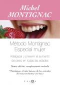 Método Montignac. Especial mujer.