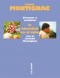 Prevenir y combatir la obesidad en el niño con el método Montignac.