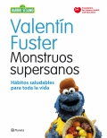 Monstruos supersanos. Hábitos saludables para toda la vida.