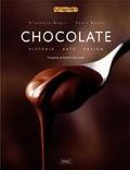 Chocolate. Historia - Arte - Pasión.