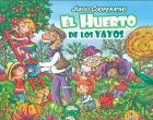 El Huerto de los Yayos. 5 formas de juego para aprender sobre agricultura
