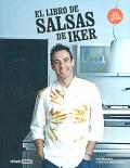 El libro de salsas de Iker. Más de 160 recetas.