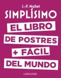 Simplísimo. El libro de postres + fácil del mundo
