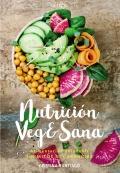 Nutrición Veg&Sana. Alimentación saludable sin mitos ni carencias