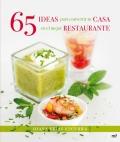 65 ideas para convertir tu casa en el mejor restaurante.
