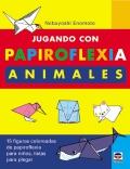 Jugando con Papiroflexia Animales. 15 figuras coloreadas de papiroflexia para niños.