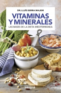 Vitaminas y minerales. Las bases de la dieta mediterránea.