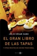 El gran libro de las tapas y otras recetas de cocina tradicional.