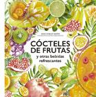 Cócteles de frutas y otras bebidas refrescantes