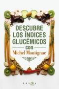 Descubre los índices glicémicos con Michel Montignac.