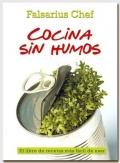 Cocina sin humos. El libro de recetas más fácil de usar