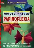 Nuevas ideas de papiroflexia.
