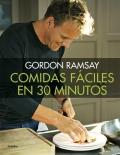 Comidas fáciles en 30 minutos. Gordon Ramsay