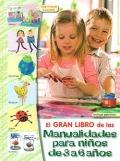 El gran libro de las manualidades para niños de 3 a 6 años.