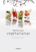 Delicias vegetarianas.