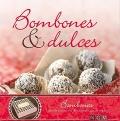 Bombones & Dulces.