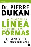 Guardar la línea sin perder las formas. La esencia del método Dukan.
