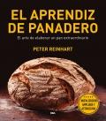 El aprendiz de panadero. El arte de elaborar un pan extraordinario.