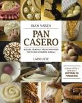 Pan casero. Recetas, técnicas y trucos para hacer pan en casa de manera sencilla